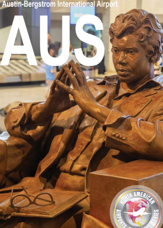 AUS: 5 Things We Love About Austin-Bergstrom International Airport